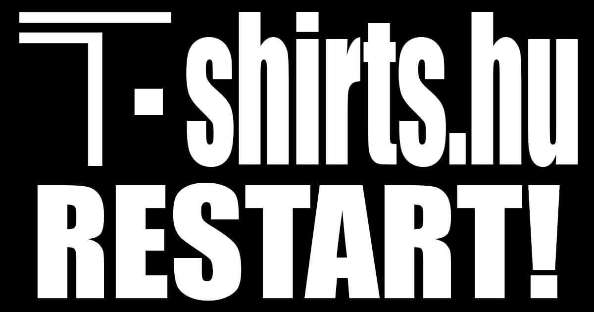 T-shirts webshop újra megnyitotta kapuit