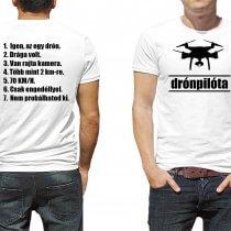 Drónpilóta kétoldalas póló a kérdezőknek és a büszkén viselőknek.