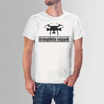 A drónpilóta vagyok pólóinkat a drónozás szerepleseinek ajánljuk