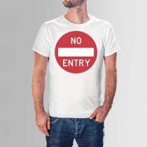 No entry póló urbex kedvelőinek a T-shirts.hu webshopban